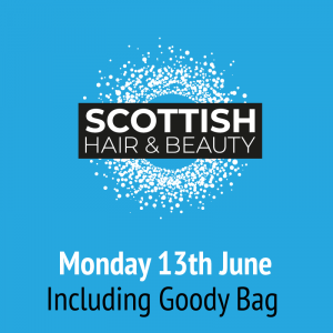 SCOTTISH BEAUTY Monday 13th June 2022  – including Goody Bag